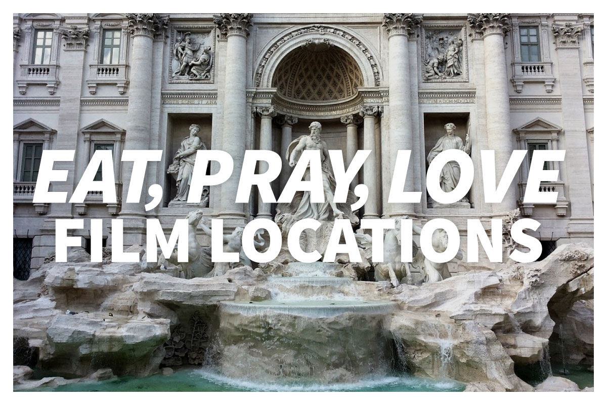Eat - Pray - Love film locations