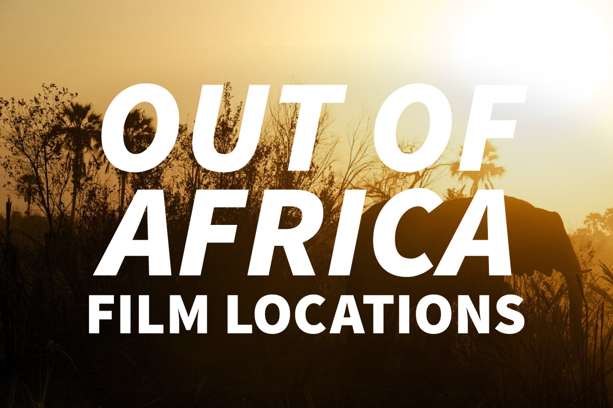 "Visit film locations from the movie ""Out of Africa"""