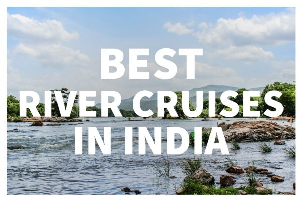 Best River Cruises in India
