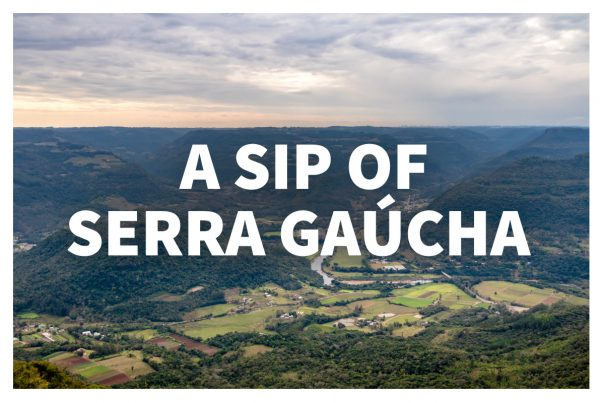 2017-10-11 - Wine Wednesday - Serra Gaucha, Brazil - Blog