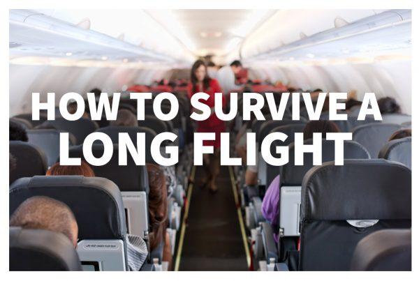 2017-11-03 - Travel Tips - Surviving a Long Flight - Blog